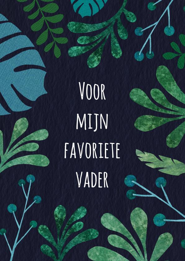 Vaderdag kaarten - Vaderdagkaart botanisch in groen en blauwtinten