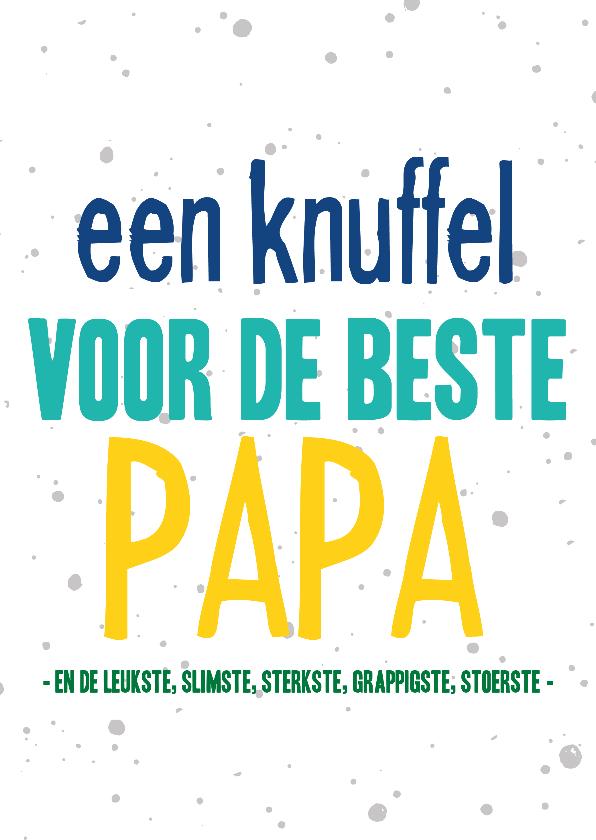 Vaderdag kaarten - Vaderdagkaart een knuffel voor de beste papa