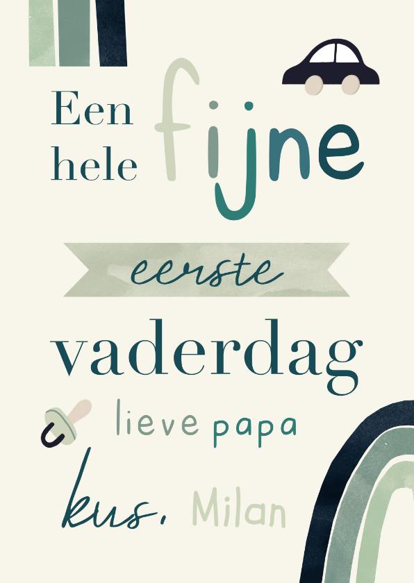 Vaderdag kaarten - Vaderdagkaart eerste Vaderdag regenboog typografisch