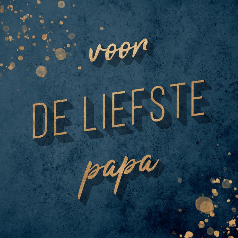 Vaderdag kaarten - Vaderdagkaart goud en donkerblauw 'voor de liefste papa'