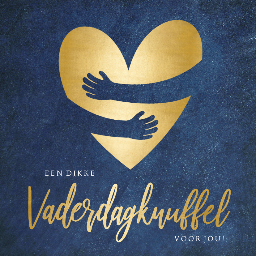 Vaderdag kaarten - Vaderdagkaart knuffel met goudlook hart met omhelzing
