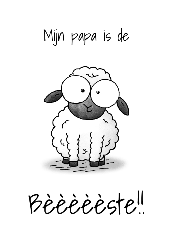 Vaderdag kaarten - Vaderdagkaart lammetje - Mijn papa is de bèèèste!