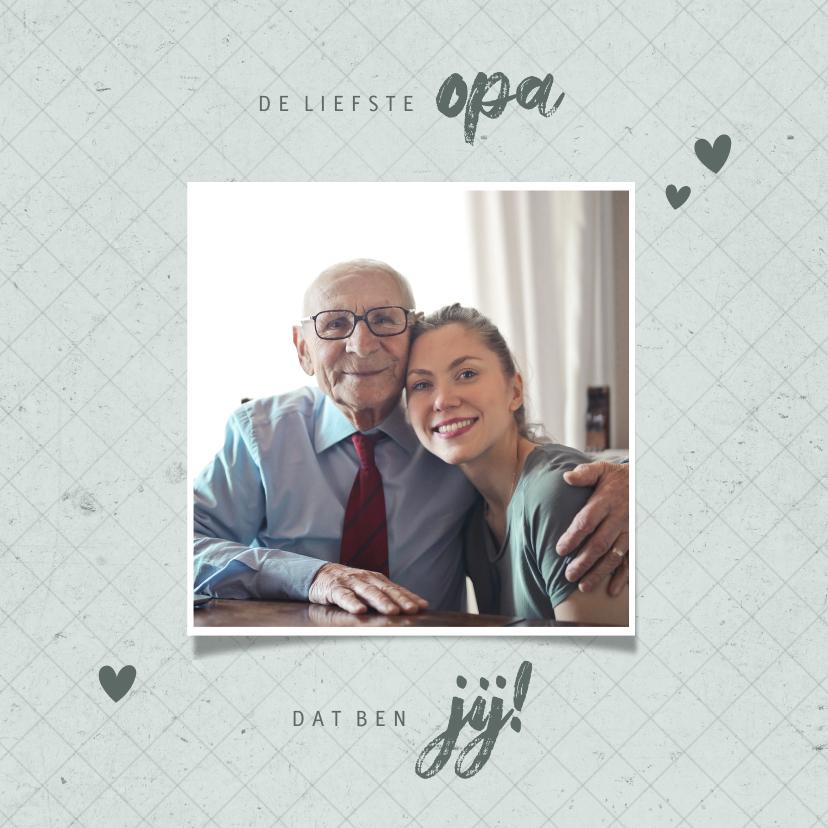 Vaderdag kaarten - Vaderdagkaart liefste OPA met foto grafisch
