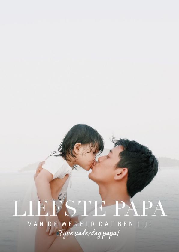 Vaderdag kaarten - Vaderdagkaart 'liefste papa' met grote foto