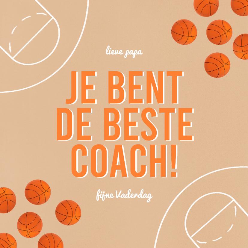 Vaderdag kaarten - Vaderdagkaart lieve papa en beste coach basketbal sport