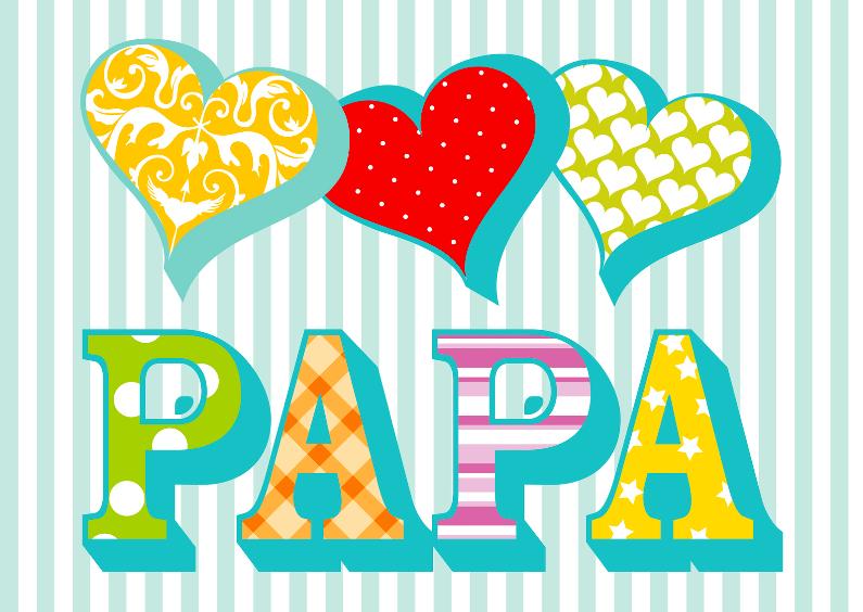 Vaderdag kaarten - Vaderdagkaart met hartjes en papa