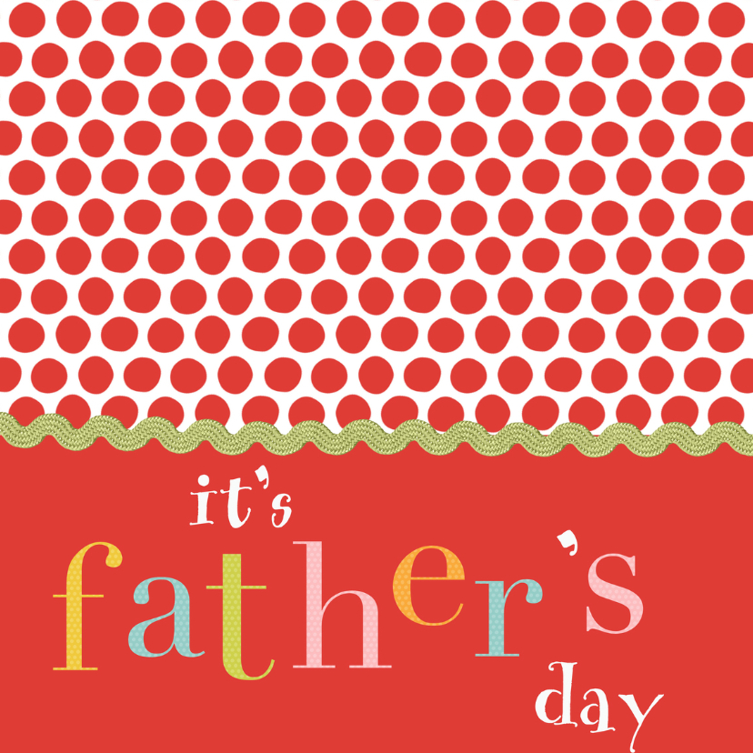 Vaderdag kaarten - Vaderdagkaart met stippen