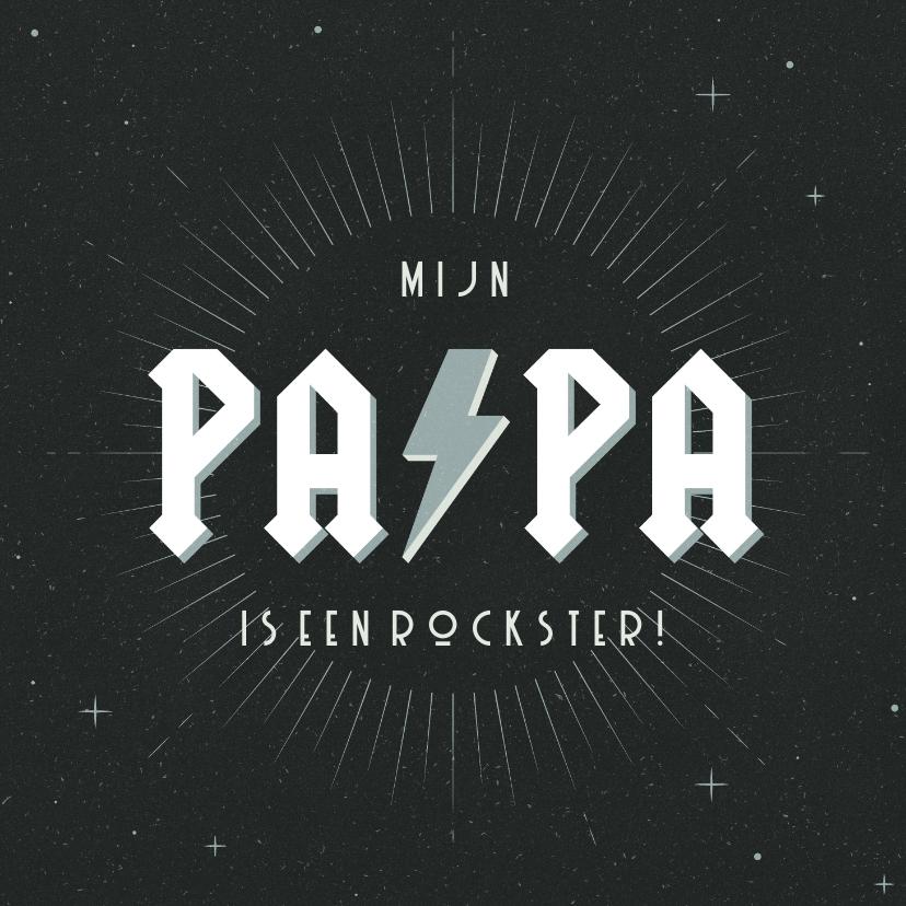 Vaderdag kaarten - Vaderdagkaart mijn papa is een rockster met bliksemschicht