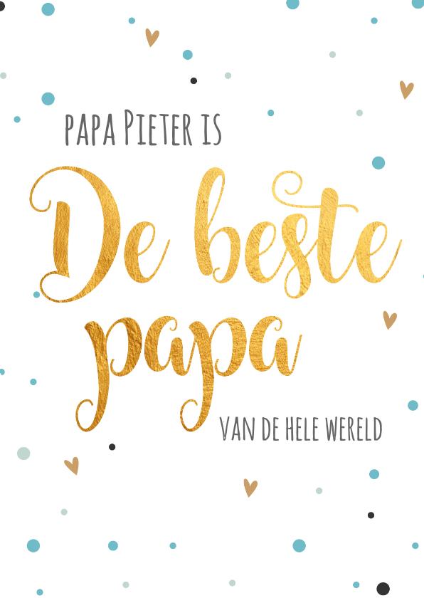 Vaderdag kaarten - Vaderdagkaart papa is de beste van de wereld