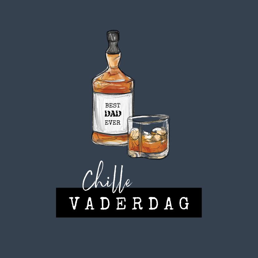 Vaderdag kaarten - Vaderdagkaart stoer whiskey opa vader chill