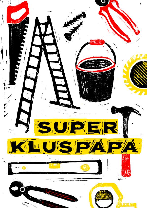 Vaderdag kaarten - Vaderdagkaart super kluspapa