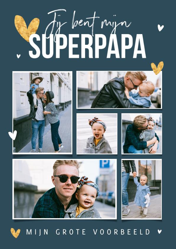 Vaderdag kaarten - Vaderdagkaart superpapa fotocollage hartjes goud