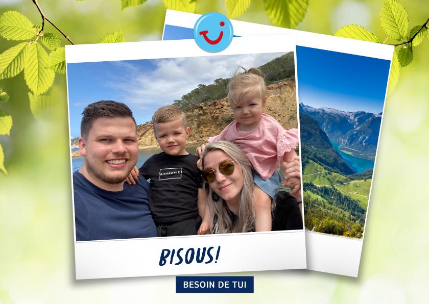 Vakantiekaarten - Carte de vacances montagnes avec bisous de et votre photo