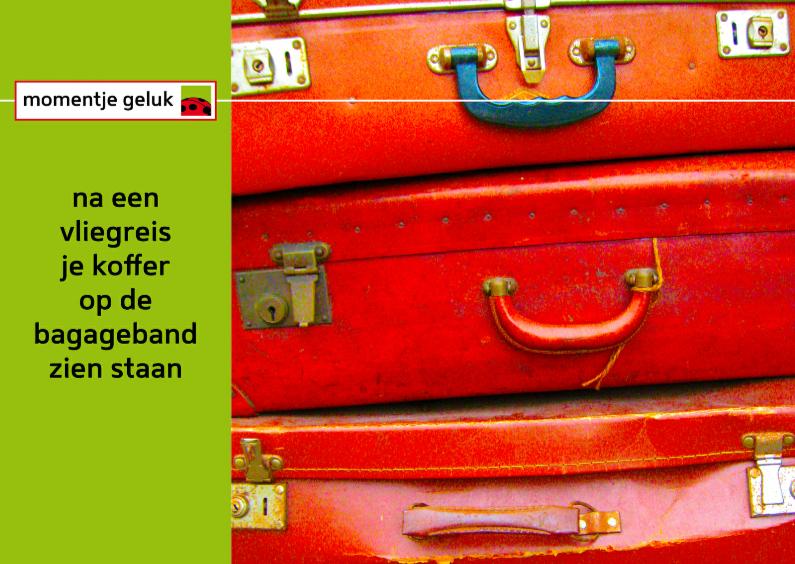 Vakantiekaarten - geluksmoment koffer vliegreis