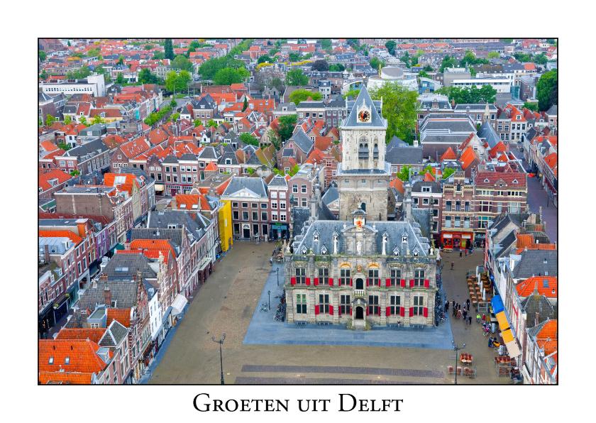 Vakantiekaarten - Groeten uit Delft III