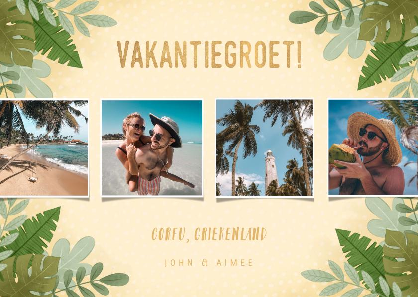 Vakantiekaarten - Hippe vakantiekaart fotocollage junglebladeren vakantiegroet