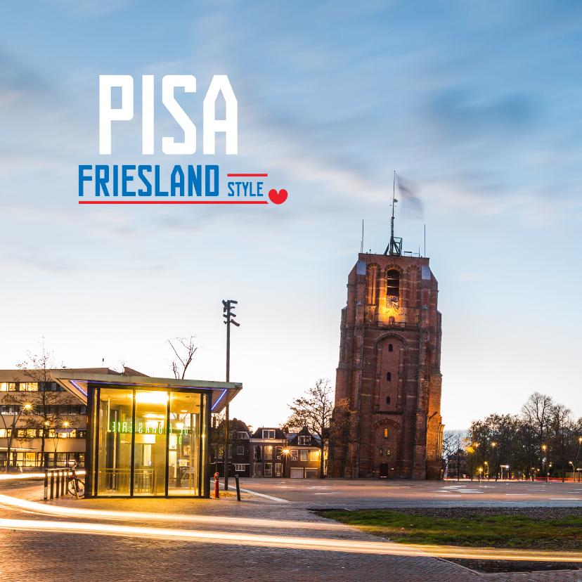 Vakantiekaarten - Pisa Friesland Style