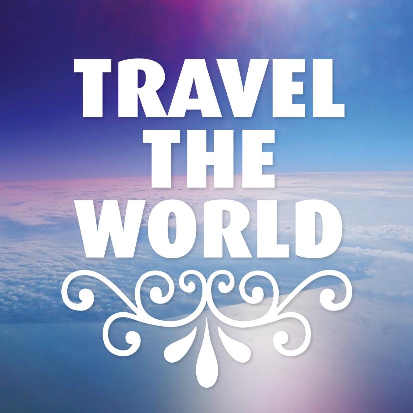 Vakantiekaarten - Travel the word vakantie reis kaart
