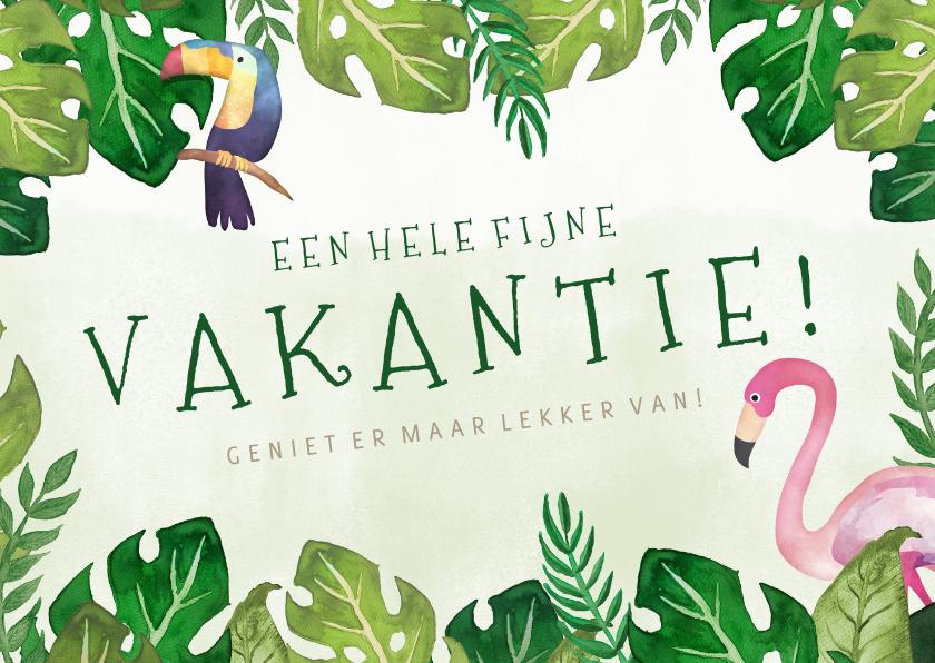 Vakantiekaarten - Tropische fijne vakantiekaart met bladeren en flamingo