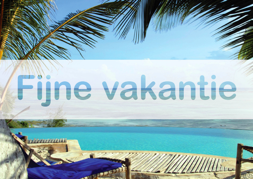Vakantiekaarten - Vakantiekaart Fijne Vakantie Zee