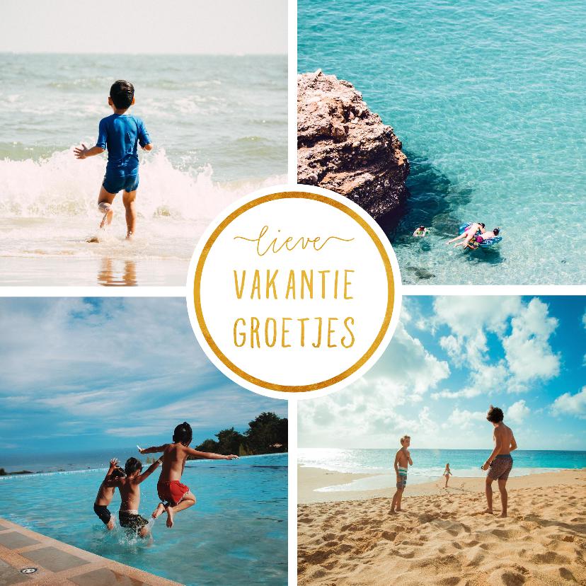 Vakantiekaarten - Vakantiekaart met 4 foto's vierkant 'Vakantiegroetjes'