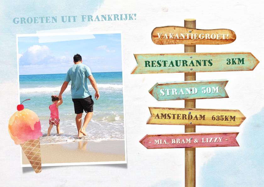 Vakantiekaarten - Vakantiekaart met eigen foto en houten wegwijzer bord