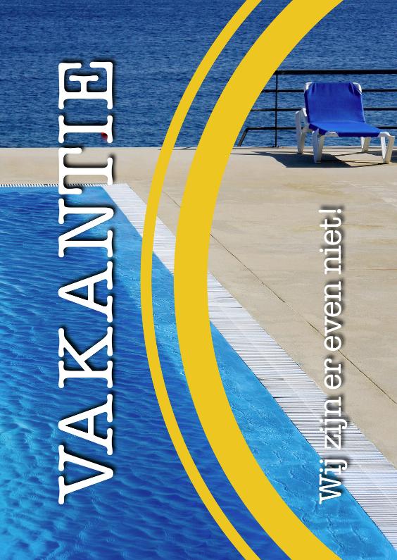 Vakantiekaarten - Vakantiekaart voor de thuisblijvers
