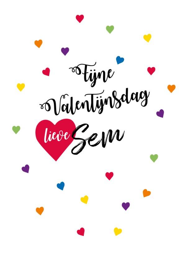 Valentijnskaarten - Fijne Valentijnsdag met alle kleuren  hartjes en eigen naam