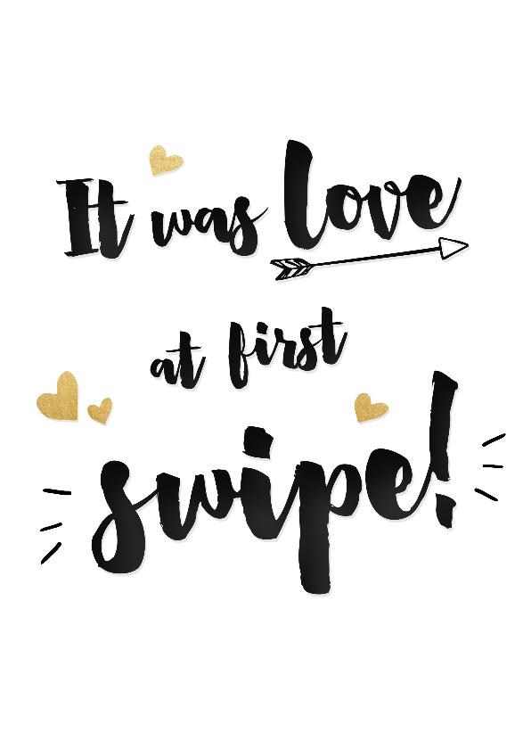 Valentijnskaarten - Hippe Valentijnskaart met de tekst Love at first swipe