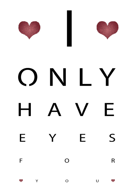 Valentijnskaarten - i only have eyes for you