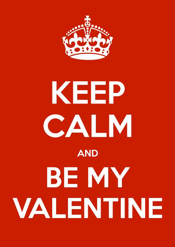 Valentijnskaarten - Keep Calm and Be My Valentine
