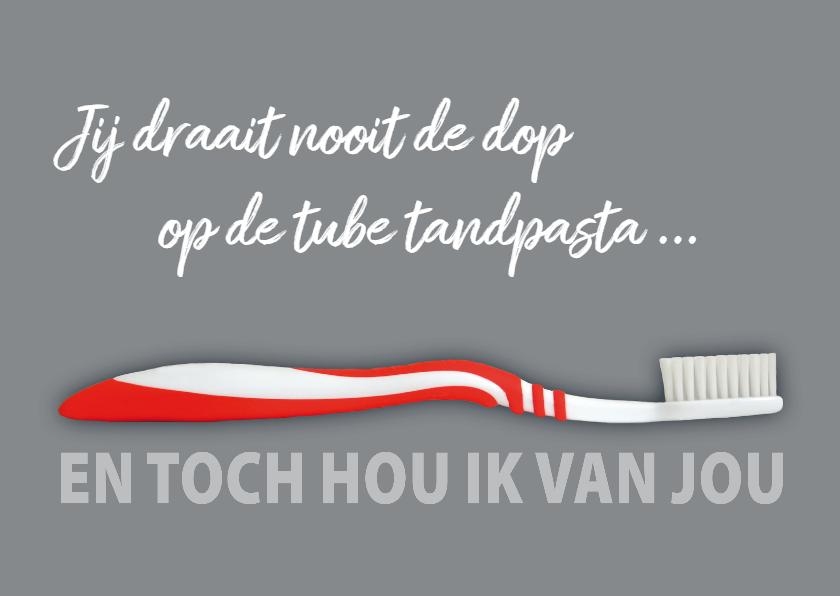Valentijnskaarten - liefde tekst tandenborstel
