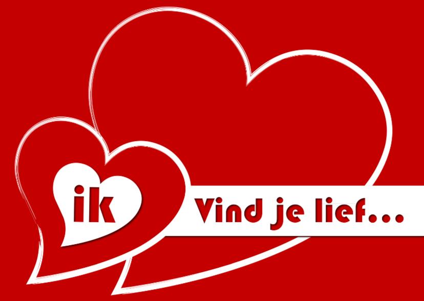Valentijnskaarten - Liefdeskaart - ik vind je lief