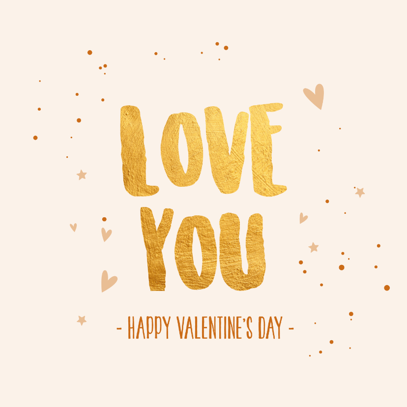 Valentijnskaarten - Love you, happy valentine's day - gold - Valentijnskaart