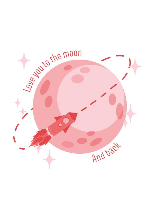 Valentijnskaarten - Love you to the moon and back valentijnskaart