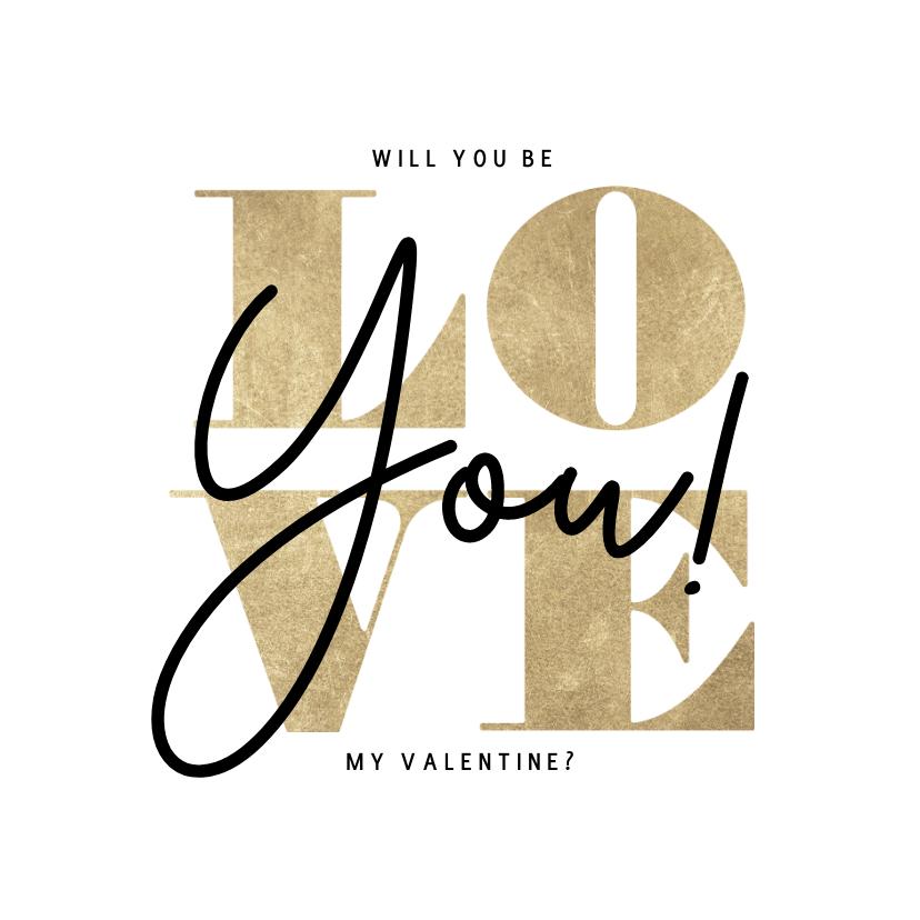Valentijnskaarten - Stijlvolle Valentijnskaart typografie gouden Love you!