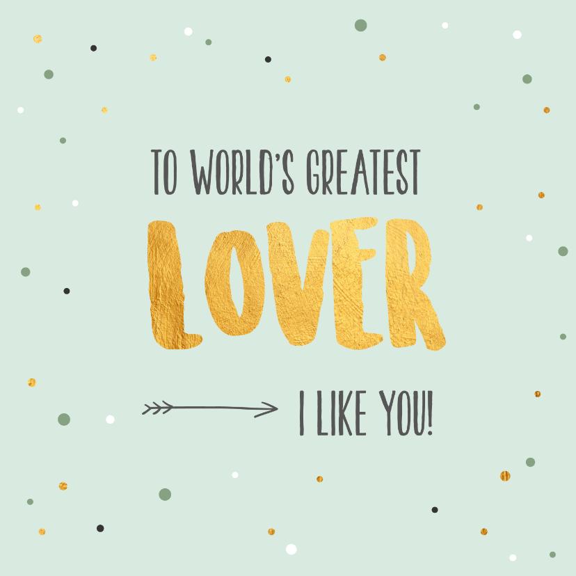 Valentijnskaarten - To world's greates lover - gold and dots - Valentijnskaart