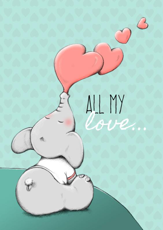 Valentijnskaarten - Valentijn all my love - IH
