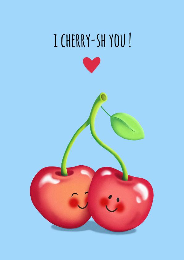 Valentijnskaarten - Valentijn Cherish you kaart