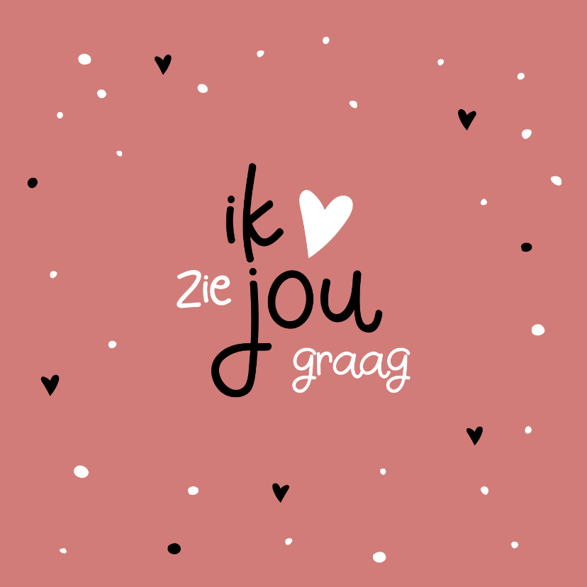 Valentijnskaarten - Valentijn Ik zie jou graag