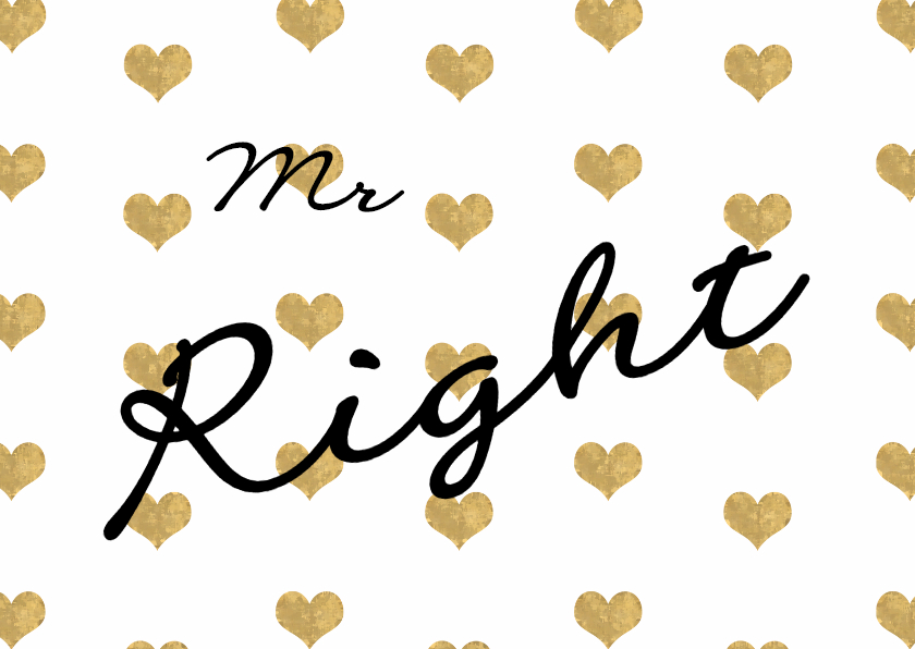 Valentijnskaarten - Valentijn mr Right