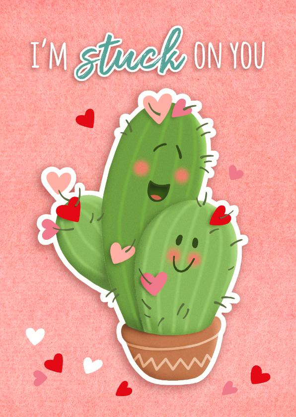 Valentijnskaarten - Valentijn stuck on you cactus