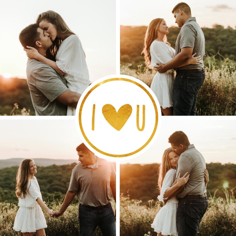 Valentijnskaarten - Valentijnskaart fotocollage met gouden I love U