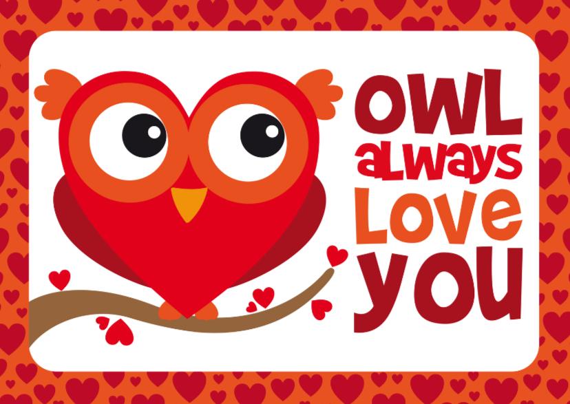 Valentijnskaarten - Valentijnskaart grappig uiltje