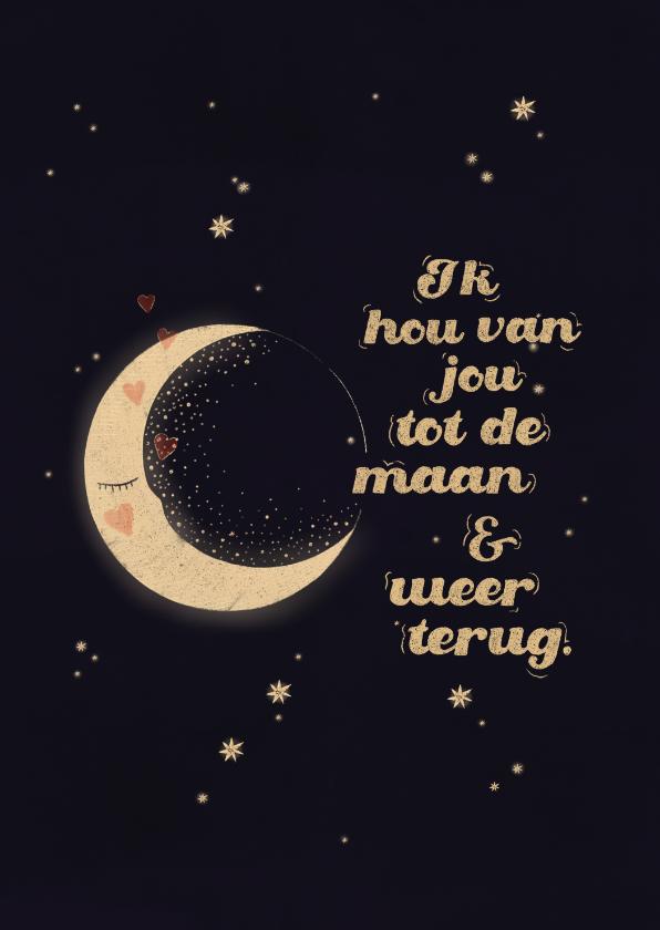Valentijnskaarten - Valentijnskaart - Ik hou van jou tot de maan