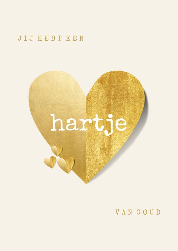 Valentijnskaarten - Valentijnskaart je hebt een hartje van goud