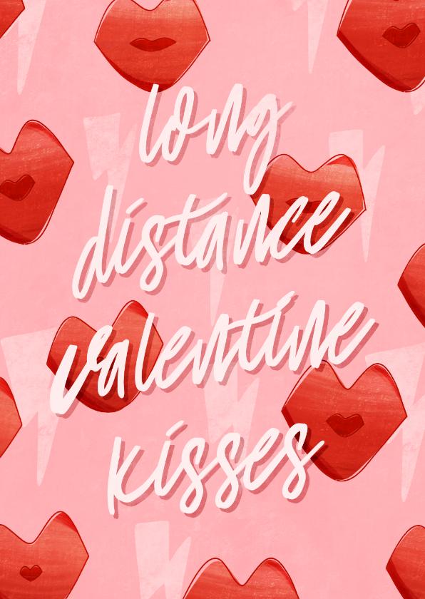 Valentijnskaarten - Valentijnskaart long distance valentine kisses met kusjes