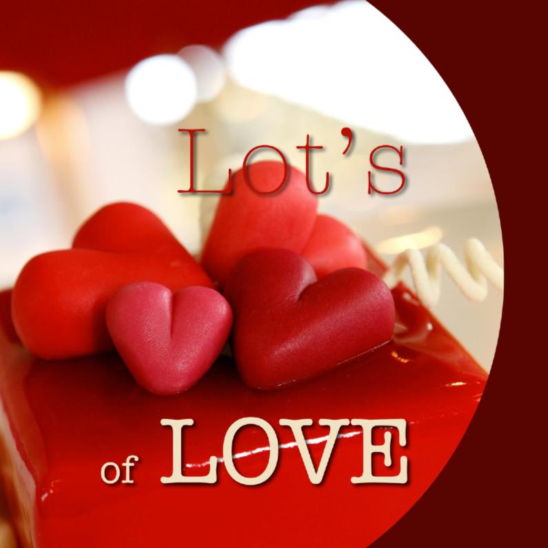 Valentijnskaarten - Valentijnskaart Lots of love Hartjes