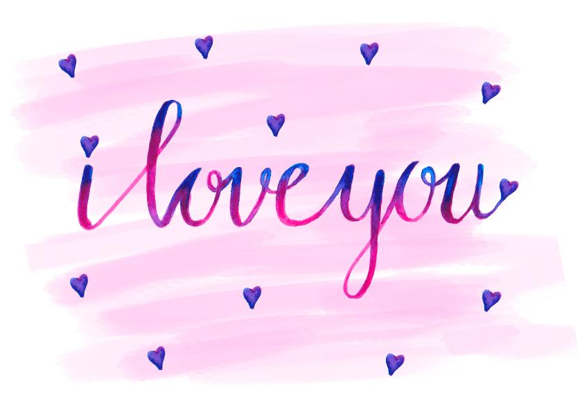 Valentijnskaarten - Valentijnskaart love you aquarel