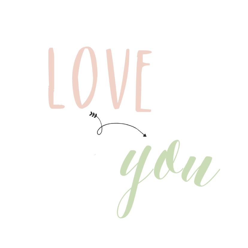 Valentijnskaarten - Valentijnskaart  love you - HM